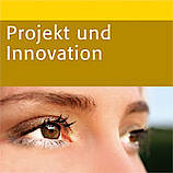 Projekt und Innovation